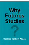 Why Future Studies