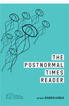 The Post Normal Times Reader